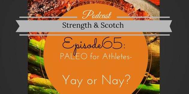 Episode 65_ Strength & Scotch