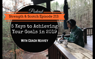 SS 213 – 5 Keys to Achieving Your Goals in 2019