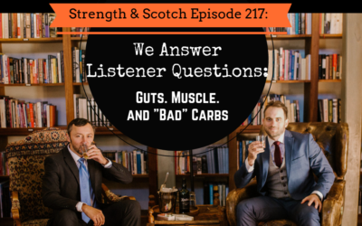 """SS 217 – We Answer Listener Questions: """"Bad"""" Carbs and Losing that Last Bit of Fat"""