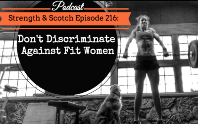 SS 216 – Don't Discriminate Against Fit Women