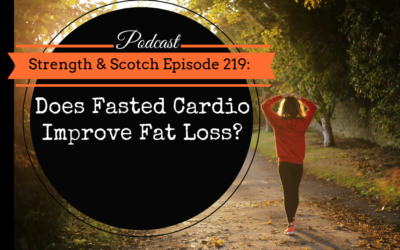 SS 219 – Does Fasted Cardio Improve Fat Loss?