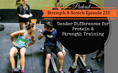 SS 232 – Gender Differences for Protein & Strength Training