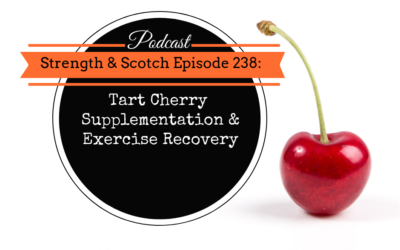SS 238 – Tart Cherry Supplementation & Exercise Recovery