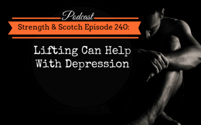 SS 240 – Lifting Can Help With Depression