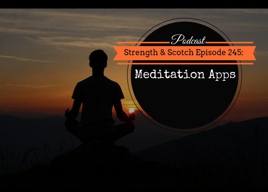 SS 245 – Meditation Apps