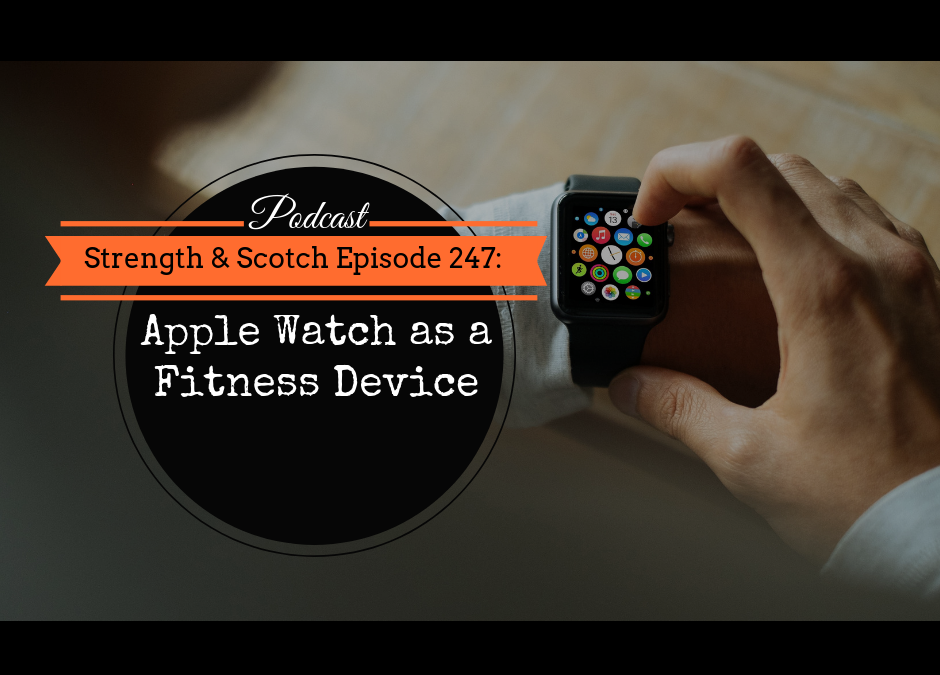 SS 247 – Apple Watch as a Fitness Device