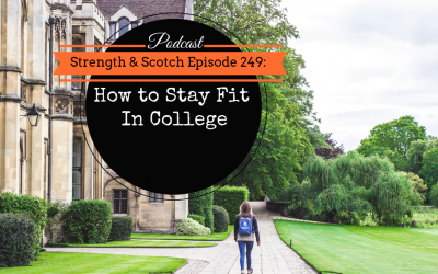SS 249 – How to Stay Fit in College